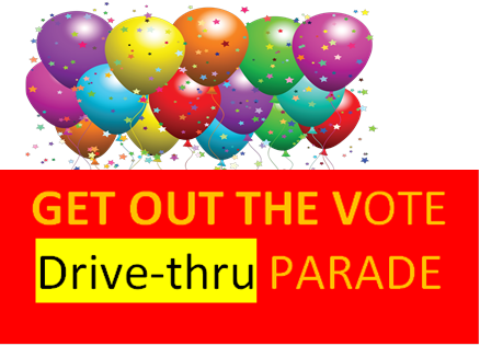 Get Out the Vote - Drive Thru Parade @ 14th & Providence Road.
